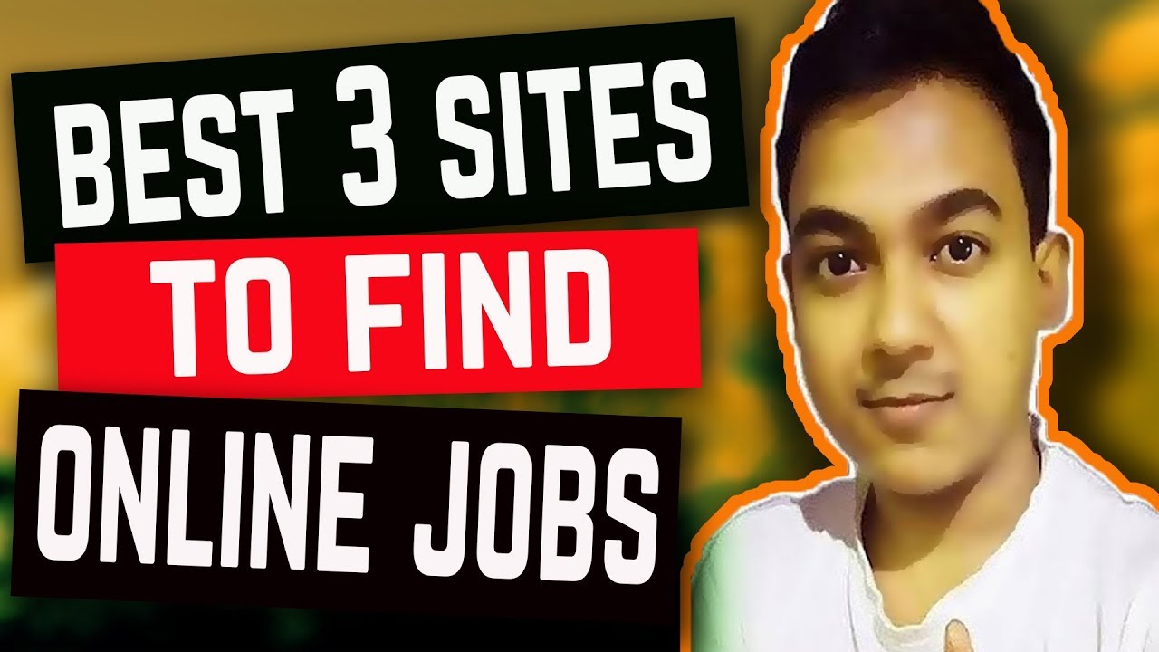 Best 3 websites to find online work from home jobs youtube for Best websites to buy online