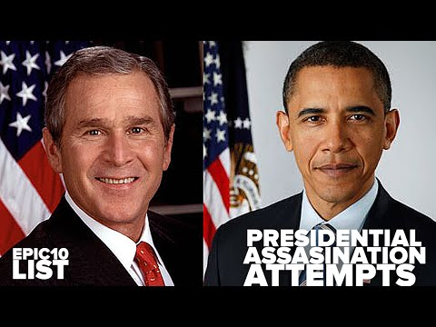 10 ASSASINATION ATTEMPTS on President Obama, Bush and Clinton