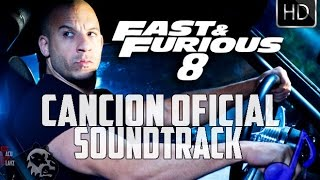 Rapido y Furioso 8 CANCION OFICIAL SOUNDTRACK thumbnail