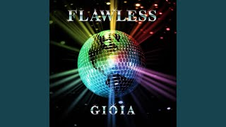 Watch Gioia Flawless video