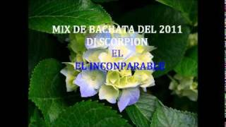 2..Bachata Mix Nuevo Del 2011, Solo Mesclas, Lo mejor de la bachata
