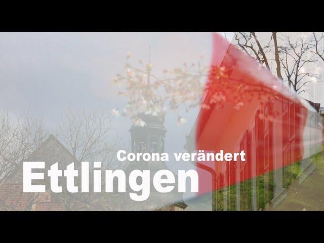 Corona - prägt Ettlingen