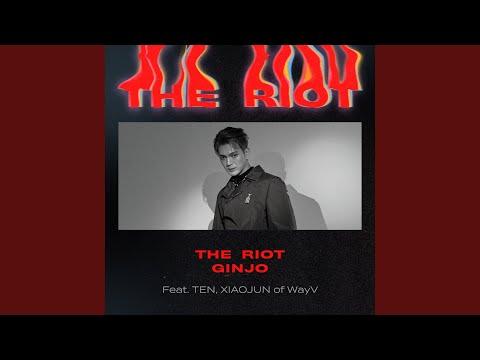 The Riot (feat. Ten, Xiaojun of WayV) / GINJO