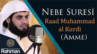 Nebe Suresi - Raad Muhammad al Kurdi