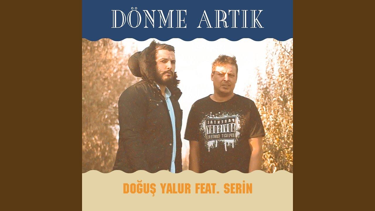 Dönme Artık (feat. Serin)
