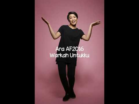 Ara AF2016 - Warkah Untukku [ Lirik ]