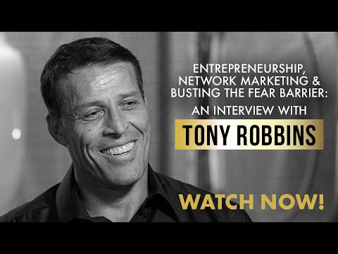 Entrepreneurship, Network Marketing & Busting the Fear Barrier: Tony Robbins