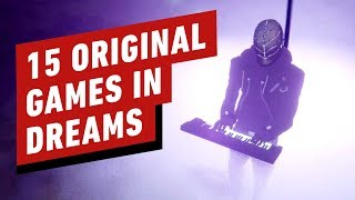 15 Amazing Original Games in Dreams