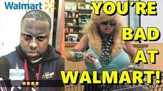 You're Bad at Walmart! #15