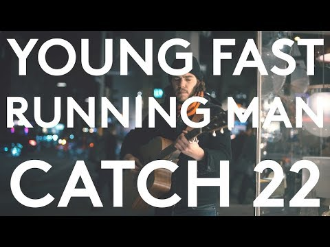 Young Fast Running Man - Catch 22 (Live Acoustic)