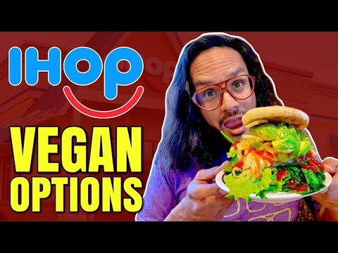 IHOP GOES VEGAN / HOW TO ORDER VEGAN AT IHOP