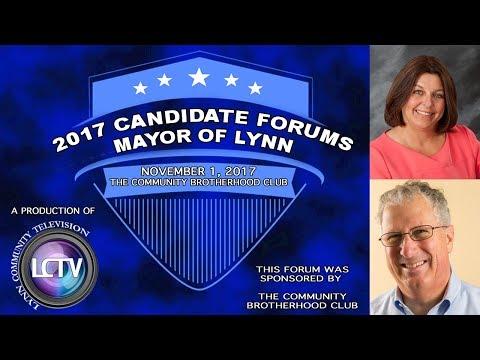 Mayor of Lynn, MA   Candidate Forum - Sponsored by The Community Brotherhood Club (November 1, 2017)