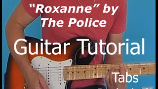 Roxanne by The Police - Guitar Tutorial with Tab