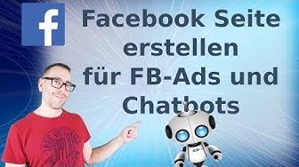 Facebook Seite erstellen für FB-Ads und Chatbots mit Impressum und Datenrichtlinie 2019