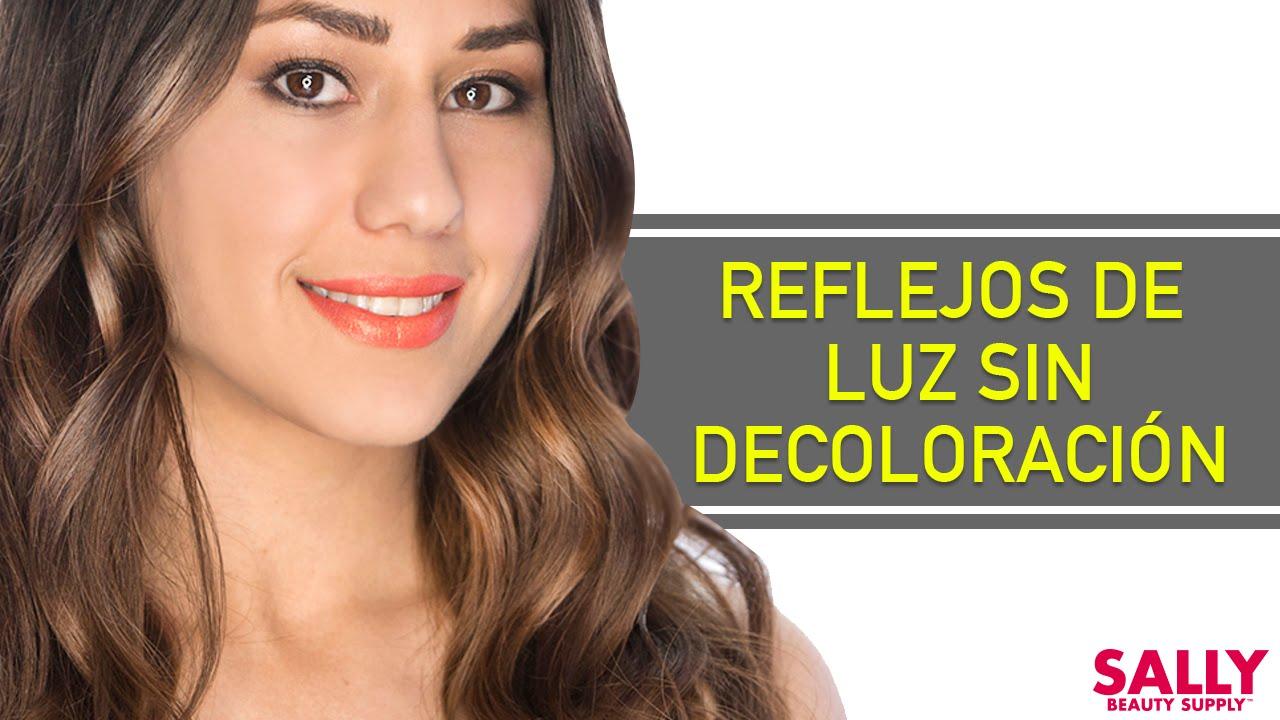 Reflejos de Luz Sin Decoloracin  YouTube