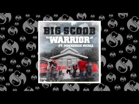 Big Scoob - Warrior (Feat. Mackenzie Nicole)