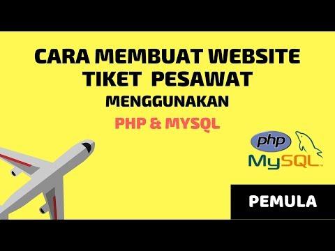 cara-membuat-website-tiket-pesawat-pemula-menggunakan-php-mysql
