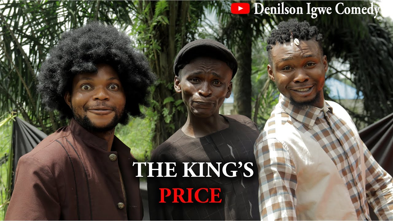 Download The Kings prize - Denilson Igwe Comedy