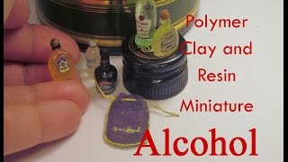 Polymer Clay and Resin Dollhouse Miniature Alcohol/Liquor/ Spirits