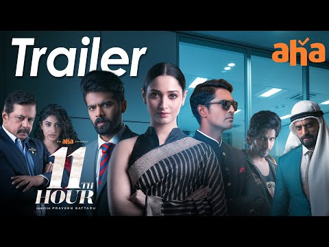 11th Hour Trailer | An aha Original | Tamannaah | Praveen Sattaru | Pradeep U | Premieres April 9