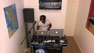 Sunday Mix Party Sur Mixey.fr  Dj Kris-T Dj Junior Lay-T
