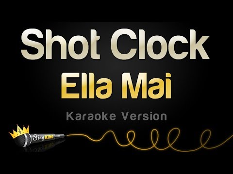Ella Mai - Shot Clock (Karaoke Version)