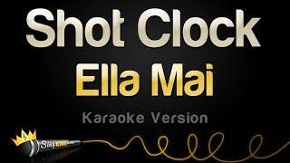 Ella Mai - Shot Clock (Karaoke Version)