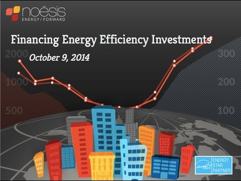 Financing Energy Efficiency Investments 10.9.14