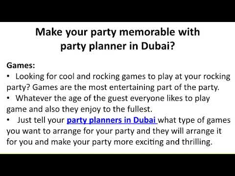 Make your party memorable with party planner in Dubai
