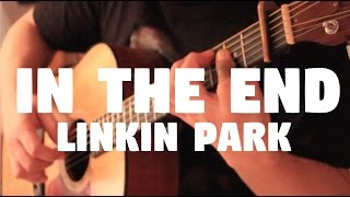 """Linkin Park """"In The End"""" on Fingerstyle by Fabio Lima"""