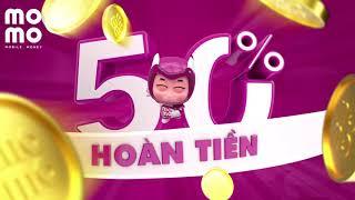 Ngày Hội Hoàn Tiền MoMo - Tiết Kiệm 50% Khi Thanh Toán Bằng MoMo