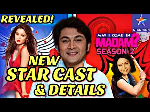 Excuse Me Madam - New STAR Bharat Show STAR CAST & DETAILS   May I Come In Madam SEASON-2 News