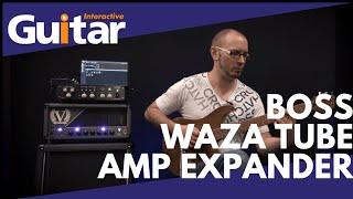 Boss Waza Tube Amp Expander   Review