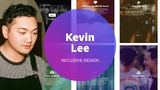 Live Inclusive Design with Kevin Lee 1 of 3