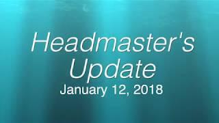 Headmaster's Update 1-12-18