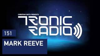 Tronic Podcast 151 with Mark Reeve
