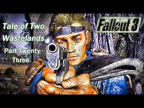 Fallout 3 Tale of Two Wastelands - Part Twenty Three - Galaxy News Radio