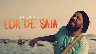 Salomão do Reggae | Lua de Saia  feat. Dayanne