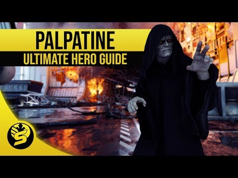 EMPEROR PALPATINE - Updated Hero Guide (2019) - STAR WARS Battlefront 2