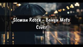 Download Sleman Receh - Banyu Moto (cover)