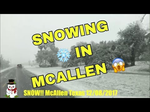 SNOW!! IN MCALLEN TEXAS 😱 2017 12/08/2017