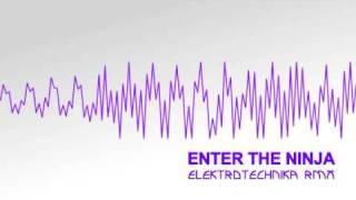Die Antwoord - Enter the Ninja (Elektrotechnika RMX)