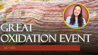 The Great Oxidation Event | GEO GIRL