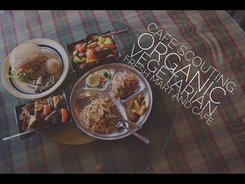 Episode 25: Organic Vegetarian Fresh Mart & Restaurant