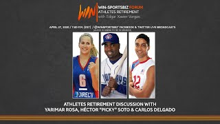 "WIN-SportsBiz Forum: Athlete Retirement with Carlos Delgado, Héctor ""Picky"" Soto, and Yarimar Rosa."