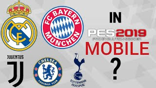 ALL UPCOMING OFFICIALLY LICENSED TEAM  [LEAKED INFORMATION] - PES 19 MOBILE