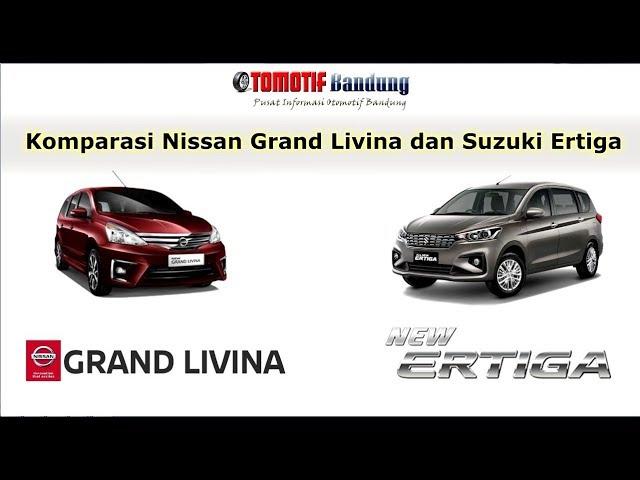 Komparasi Nissan Grand Livina VS Suzuki Ertiga