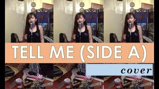 vuclip Tell Me by Side-A (Cover by Angelica Feliciano)
