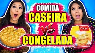 COMIDA CASEIRA VS COMIDA CONGELADA - Desafio | Blog das irmãs