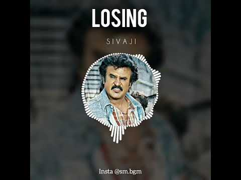 Loosing | Sivaji | Sad BGM | Cute Dubsmash & Ringtone